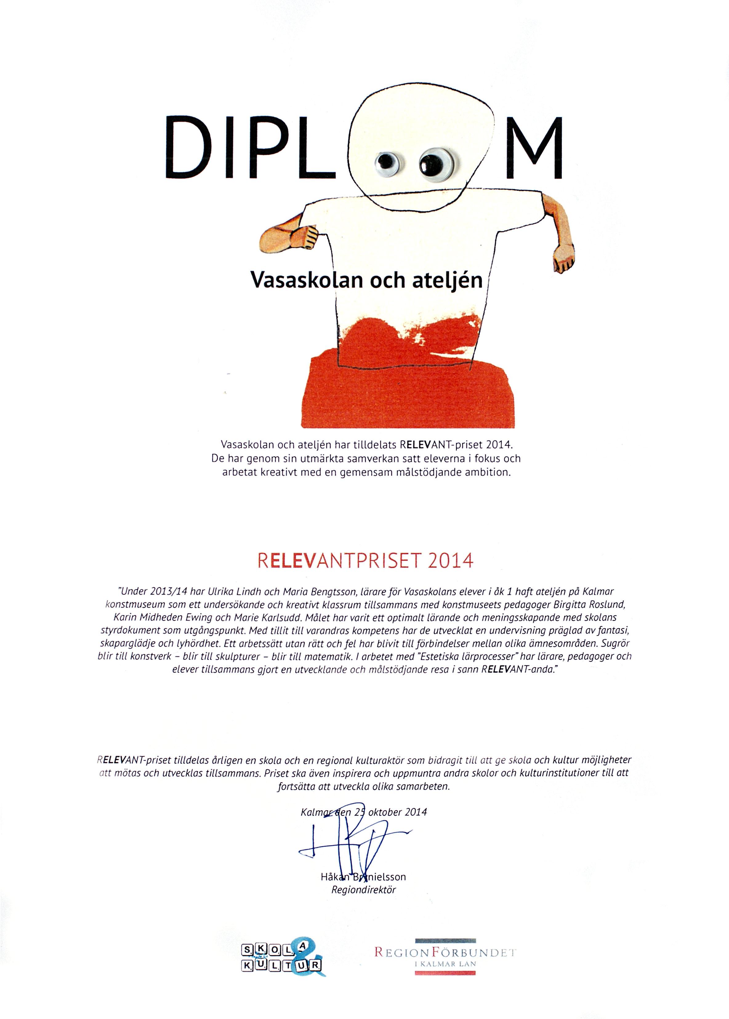 Diplom Relevantpriset 2014 till Ateljén på Kalmar konstmuseum